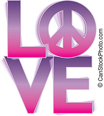 LOVE=Peace in Pink and Purple - Retro-style LOVE wordmark...