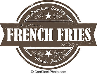 Vintage French Fries Menu Label - Vintage rubber stamp style...