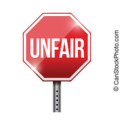 unfair red stop sign illustration design over a white...