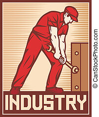 worker holding wrench - industry poster industry design,...