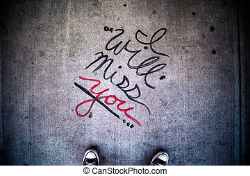 I Will Miss You - Urban I Will Miss You message grunge style