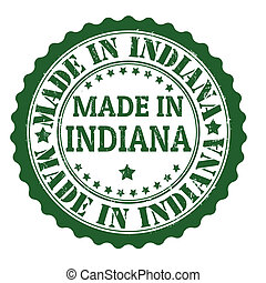 Made in Indiana stamp - Made in Indiana grunge rubber stamp,...