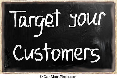 Target your customers