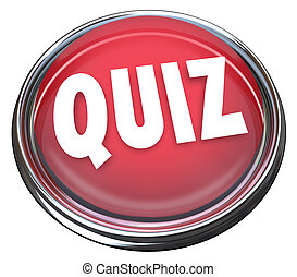 Quiz Red Button Word Test Evaluation Exam - The word Quiz on...