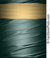 Abstract Green background with a gold nameplate. - The...