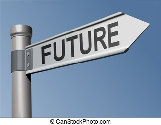 Guidepost with the word Future - Iron plate guidepost with...
