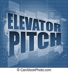 elecator pitch words on touch screen interface