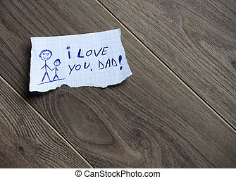 I love you, Dad background - I love you, Dad, written on...