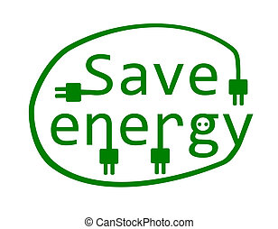 Save energy.  - Save energy - vector illustration.