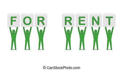 Men holding the words for rent.