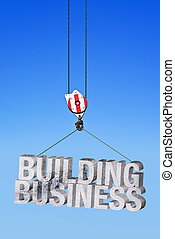 Building business in construction industry. Construction...