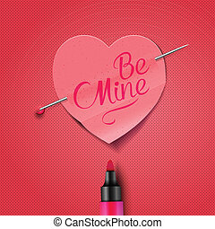 Be Mine - written on red paper heart sticker - Be Mine,...