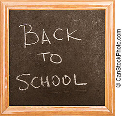 "Backboard - Blackboard ""Back to school"", isolated"