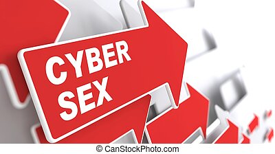 "Cyber Sex Concept. Red Arrow with ""Cyber Sex"" slogan on a..."