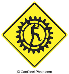 Workforce ahead - Funny warning sign: busy man at work, do...