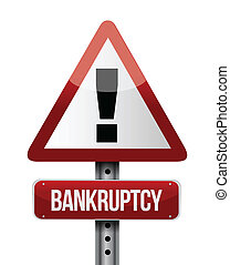 bankruptcy road sign illustration design over a white...
