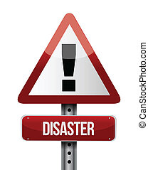 disaster road sign illustration design over a white...