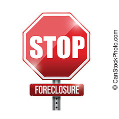 stop foreclosure road sign illustration design over a white...