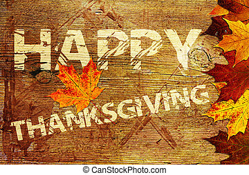 Happy Thanksgiving Background - Grunge words on wood...