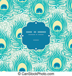 Peacock feathers vector frame seamless pattern background...