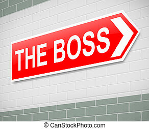 The Boss sign - Illustration depicting a sign directing to...