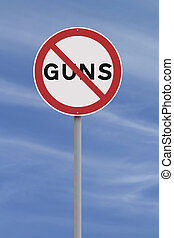 No to Guns - A road sign against Guns
