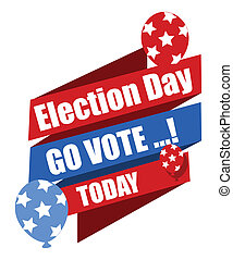 Go Vote - Election Day Banner - Election Day - Go Vote -...