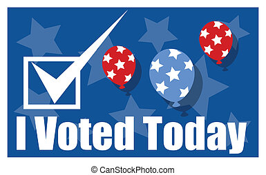 I Voted Today - Election Day Banner - I Voted Today -...