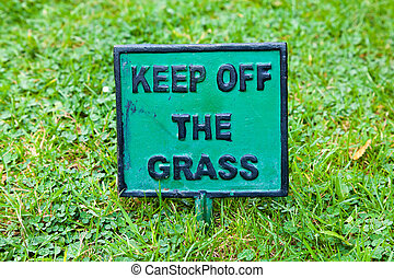 Keep Off the Grass signpost - Keep Off the Grass sign