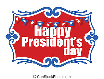 Happy Presidents Day Decor Banner - Drawing Art of Happy...