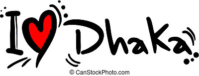 Dhaka love - Creative design of dhaka love