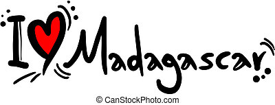 Madagascar love - Creative design of madagascar love