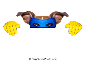 super hero dog with  hiding behind a blank banner