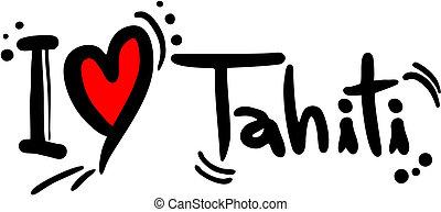 Tahiti love - Creative design of tahiti love