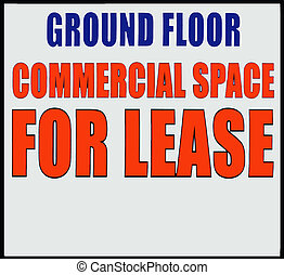Commercial Space for Lease - Sign stating that commercial...