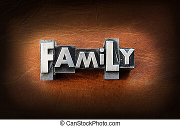 Family - The word family made from vintage lead letterpress...