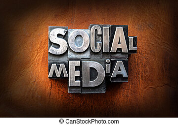 Social Media - The words social media made from vintage lead...