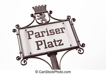 Pariser Platz Square Street Sign, Berlin - Pariser Platz...