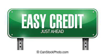 easy credit road sign illustration design over a white...