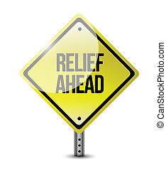 relief ahead road sign illustration design over a white...