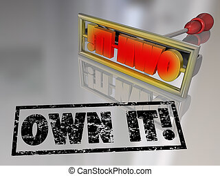 Own It Branding Iron Ownership Claim Responsibility - The...