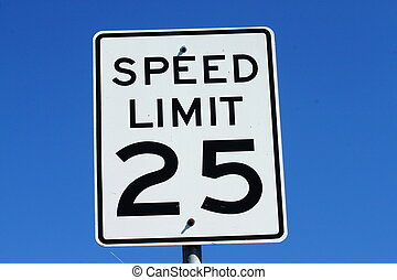 Speed Limit Sign - A 25 mile per hour speed limit sign...