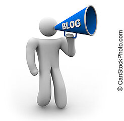Blogger with Bullhorn - A blogger holds a bullhorn with the...