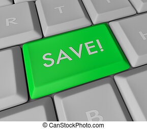 Save Key on Computer Keyboard - A blue button reading SAVE...