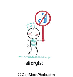 Allergist holds a sign prohibiting milk
