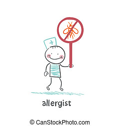 Allergist holds a sign prohibiting insects