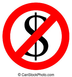 Free of charge anti dollar sign isolated in white