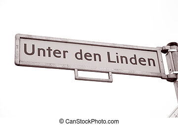 Unter den Linden Street Sign, Berlin; Germany in Black and...