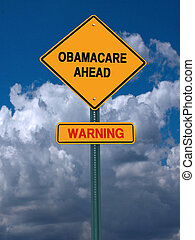 obamacare ahead warning conceptual post - obamacare...