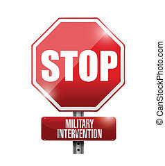 stop military intervention road sign illustration design...